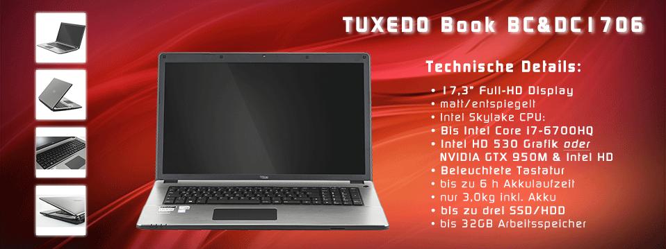 "TUXEDO Book BC1703 DC1704 - 17,3"" matt Full-HD + Intel HD4600 + NVIDIA Geforce GTX 850M Grafik + drei HDD o. SSD + bis Intel Core i7-4910MQ + bis 16GB RAM + DVD o. Blu-Ray Brenner"