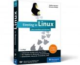 Einstieg in Linux - Linux verstehen und einsetzen