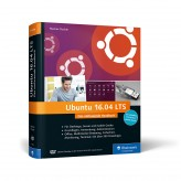 Ubuntu 16.04 LTS - Das umfassende Handbuch